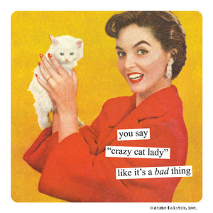 Anne Taintor Magnet, crazy cat lady