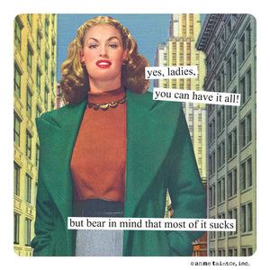 "Anne Taintor Magnet, ""you can have it all!"""