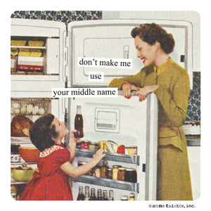 "Anne Taintor Magnet, ""middle name"""