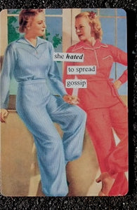 "Anne Taintor Postcard with Magnet ""she HATED to spread gossip"""