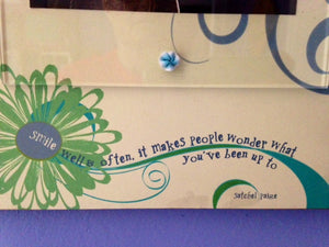 "Ribbon Frame-""Smile well and often"""