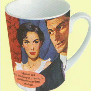 "Anne Taintor Mug  ""breaking up"""