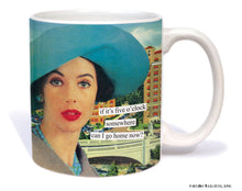 "Anne Taintor Mug  ""can I go home now?"""