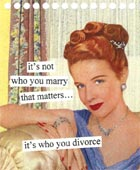 Anne Taintor Notepad, Divorce