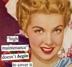 Anne Taintor napkins, high maintenance