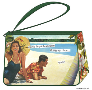 "Anne Taintor Cosmetic Bag....""did we forget the children..."""