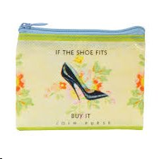 """if the shoe fits"" Coin Purse"
