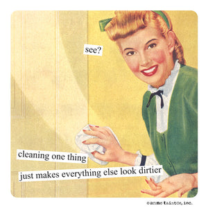 "Anne Taintor magnet ""cleaning one thing"""