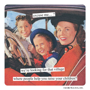 "Anne Taintor magnet ""that village"""