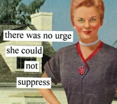 New Anne Taintor magnet, urge