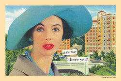 "Magnetic Postcard ""are we there yet?"""