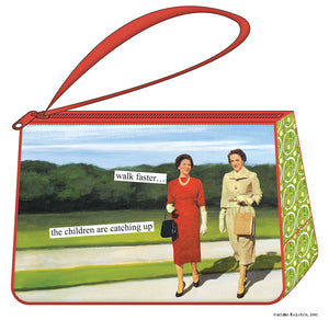 "Anne Taintor Cosmetic Bag....""the children are catching up"""