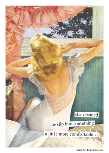 "Anne Taintor Birthday Card ""slip into something"""