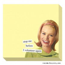 Anne Taintor Sticky Notes, volunteer