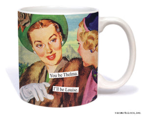 "Anne Taintor Mug  ""Thelma and Louise"""