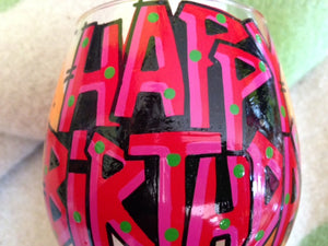 "Hand-Painted Wine Goblet ""Happy Birthday"""