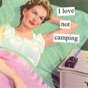 New Anne Taintor magnet, Not Camping