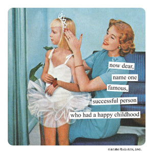 "Anne Taintor magnet ""happy childhood"""