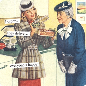 "Anne Taintor magnet ""I order… they deliver… everyone's happy!"""