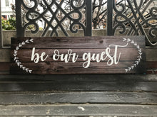 Be Our Guest Custom CANVAS; Rustic Woodgrain Background
