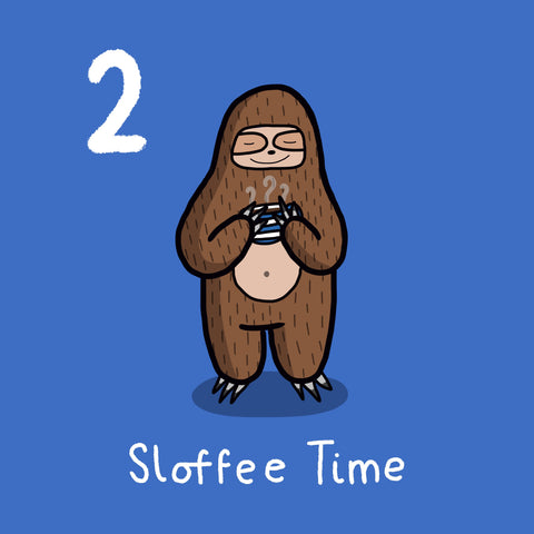 Sloffee Time