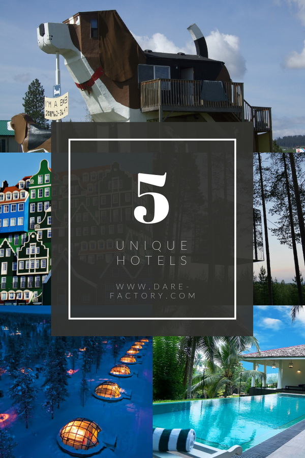 5 OF THE MOST UNIQUE HOTELS AROUND THE WORLD