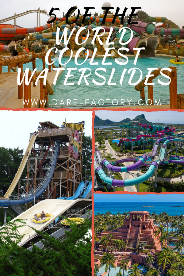 5 OF THE WORLD COOLEST WATERSLIDES