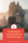 TOP 5 EUROPEAN LOCATIONS TO VISIT IN 2019 🌎