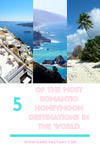 5 OF THE MOST ROMANTIC HONEYMOON DESTINATIONS IN THE WORLD