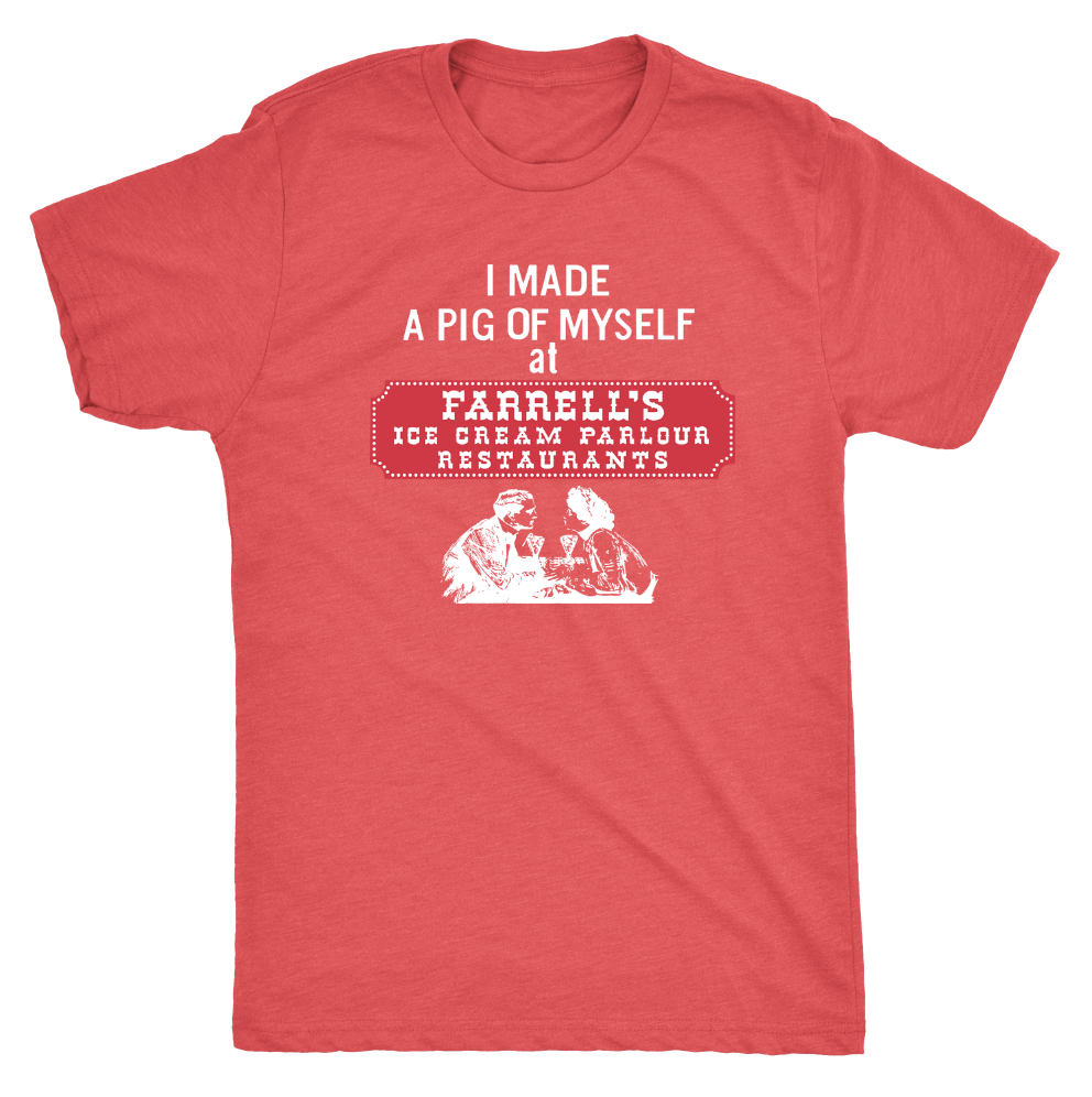 "Farrell's ""I MADE A PIG OF MYSELF"" t-shirt"