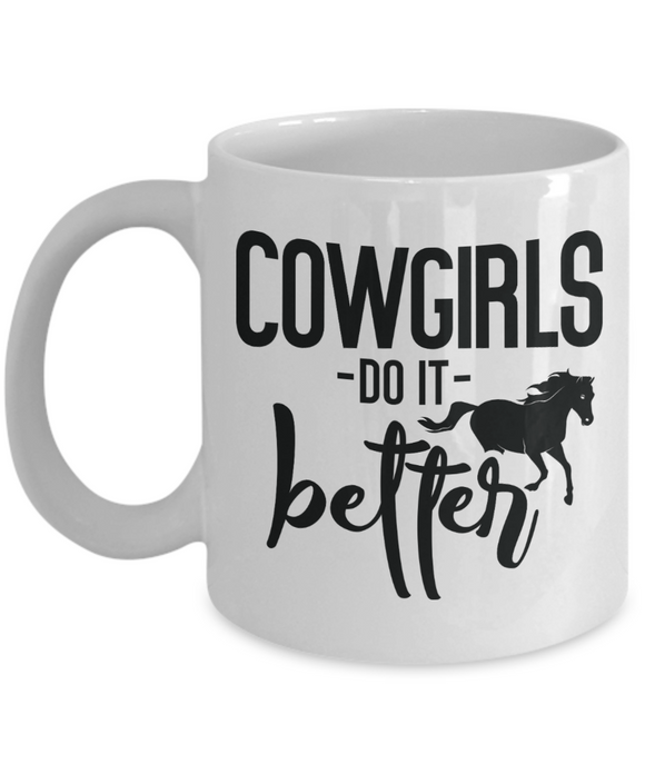 Cowgirls Do It Better Coffee Mug