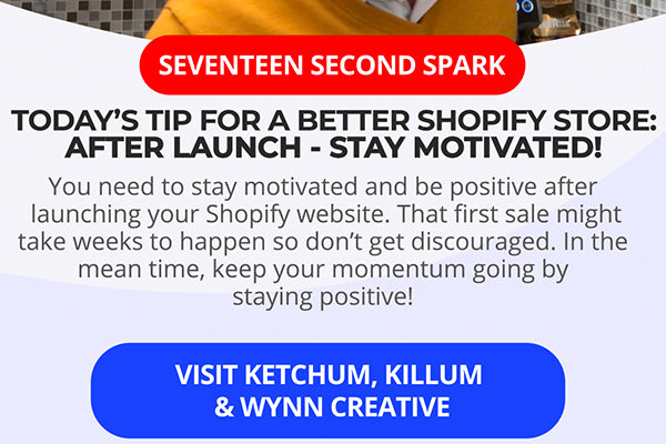 Stay Motivated and Positive after launching your Shopify Store