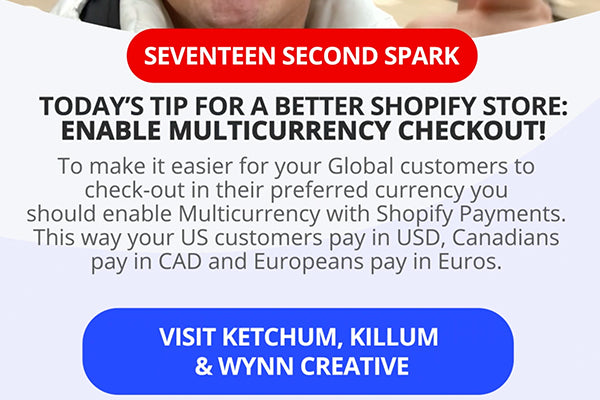 Enable Multicurrency in your Shopify store so your customers pay in their preferred currency