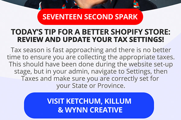 It's Time To Review and Update Your Shopify Tax Settings!