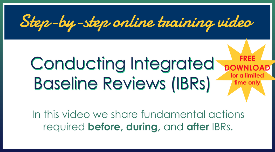 Step-by-step online training video: Conducting Integrated Baseline Reviews.