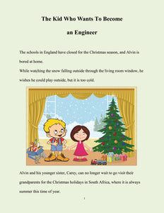 page 2 - The Kid Who Wants To Become an Engineer. Alvin and Carey can't wait to visit their grandparents in South Africa.