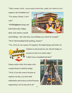 page 15 - The kid who wants to become an engineer. Alvin finds out his granddad was a Civil Engineer.