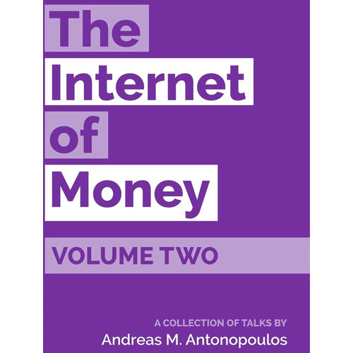 The Internet of Money: Volume Two