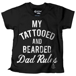 "Kid's ""My Tattooed and Bearded Dad Rules"" Tee"