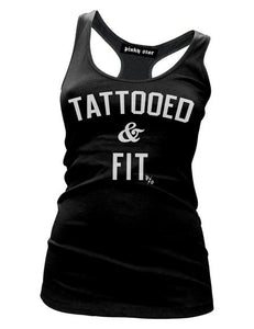 "Women's ""Tattooed and Fit"" Racer Back Tank Top"