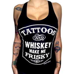 "Women's ""Tattoos and Whiskey Make Me Frisky"" Racer Back Tank Top"