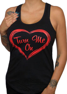 "Women's ""Turn Me On"" Racer Back Tank Top"