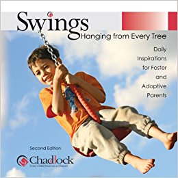 Swings Hanging from Every Tree: Daily Inspirations for Foster and Adoptive Parents (Hardcover Book)