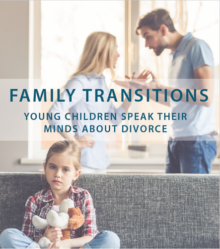 Family Transitions: Young Children Speak Their Minds About Divorce (Digital Download)