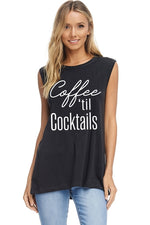 Coffee til' Cocktails- Tank Top - Emma and Evey