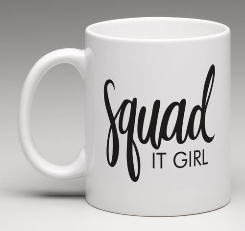 Squad IT GIRL Mug