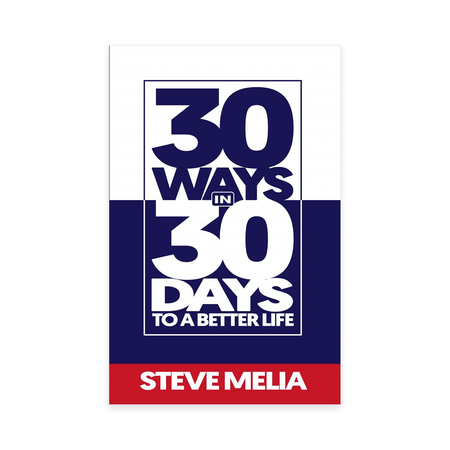 30 Ways In 30 Days To A Better Life