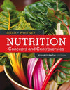 Nutrition: Concepts and Controversies 14th edition by: Frances Sizer 9781305627994