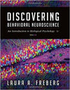 Discovering Behavioral Neuroscience: An Introduction to Biological Psychology 3rd Edition by Laura Freberg, ISBN-13: 978-1305088702