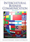 Intercultural Business Communication 6th Edition by Lillian Chaney, ISBN-13: 978-0132971270